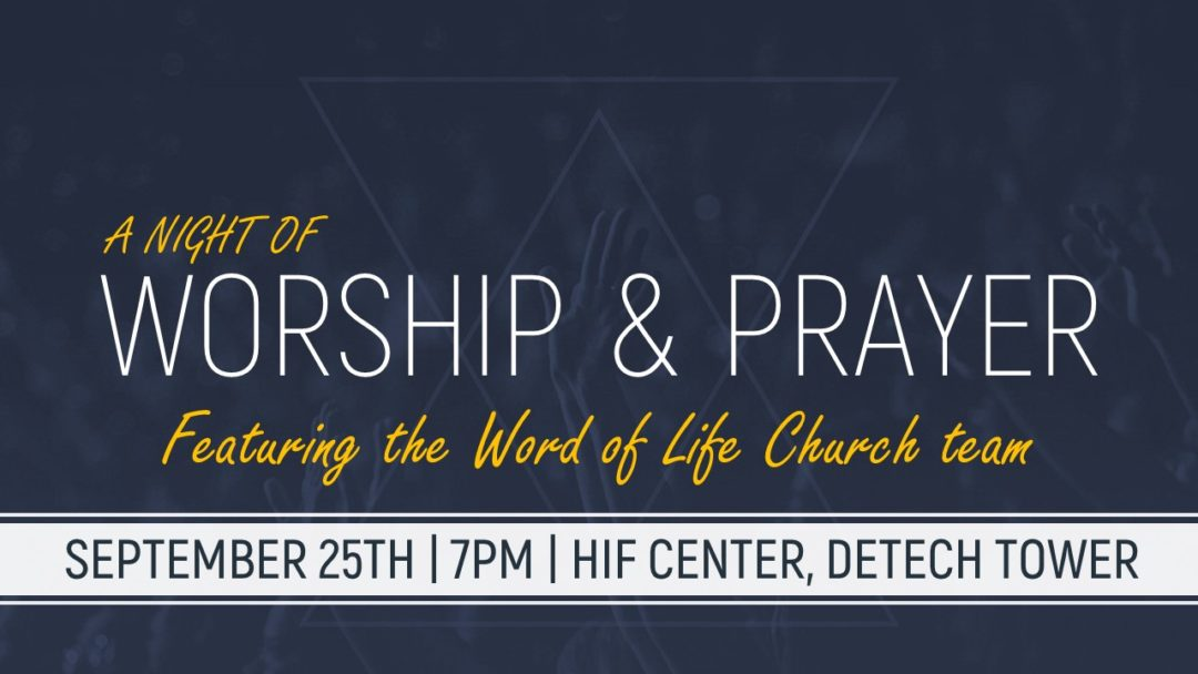 WORSHIP & PRAYER NIGHT @ HIF Center